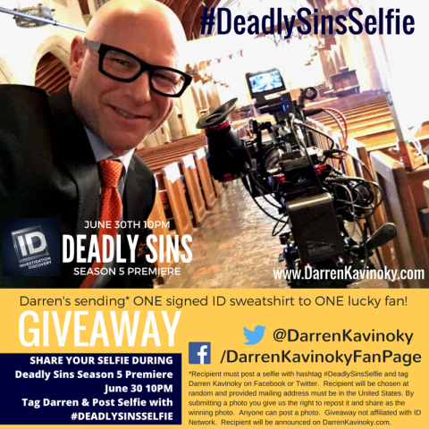 SHARE YOUR SELFIE DURING Deadly Sins Season 5 Premiere June 30 10PM Tag Darren & Post Selfie with #DEADLYSINSSELFIE