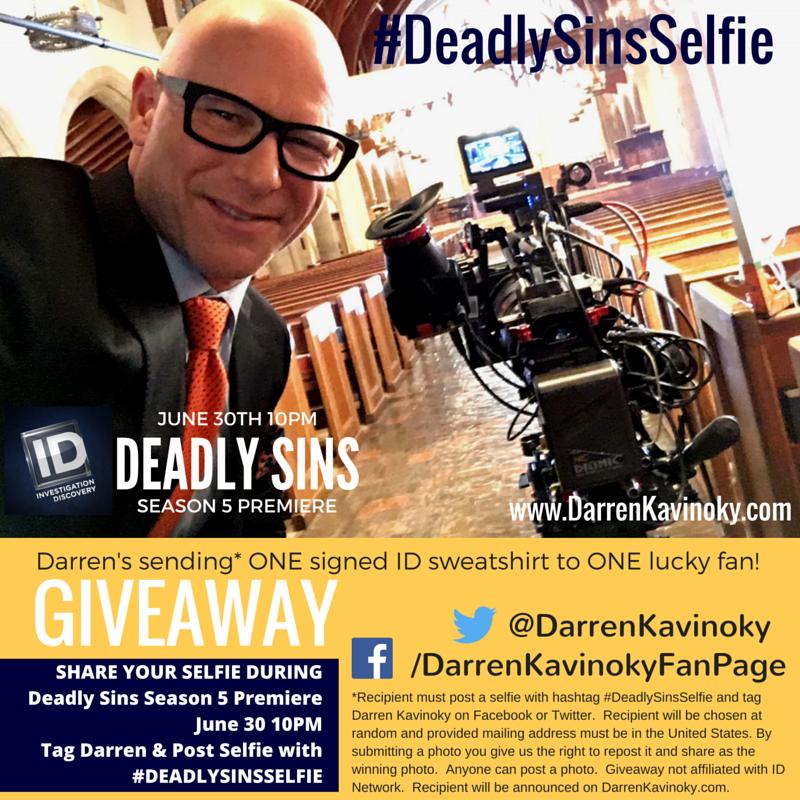 SHARE YOUR SELFIE DURING Deadly Sins Season 5 Premiere June 30 10PM Tag Darren & Post Selfie with #DEADLYSINSSELFIE