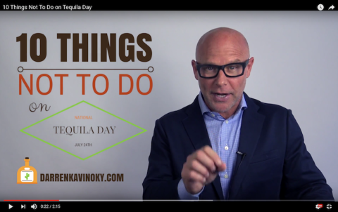 Top 10 Things Not To Do on Tequila Day by Darren Kavinoky