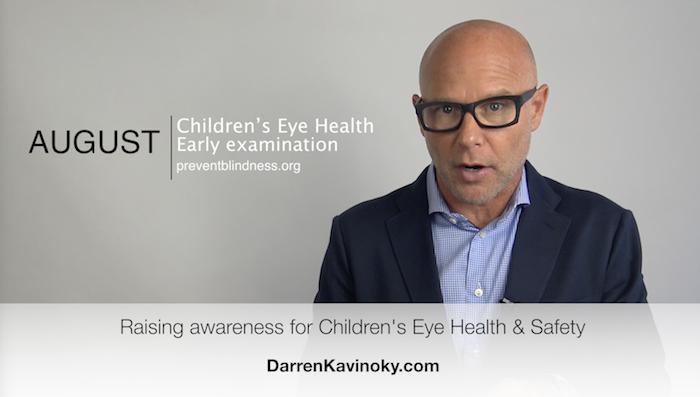 Darren Kavinoky August Children's Eye Health and Safety Month
