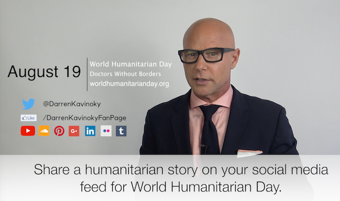 August 19 is World Humanitarian Day Darren Kavinoky